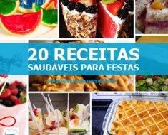 20 Receitas Saudáveis Para Festas