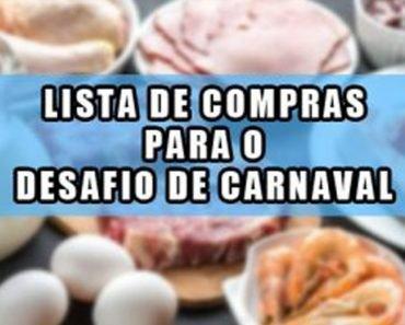 LISTA DE COMPRAS PARA O DESAFIO DE CARNAVAL – FASE 1