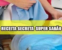 RECEITA SECRETA SUPER SABÃO LAVA ROUPAS
