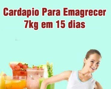 CARDAPIO PARA EMAGRECER 7kg em 15 DIAS