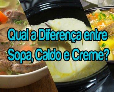 Qual a Diferença entre Sopa, Caldo e Creme? Veja!