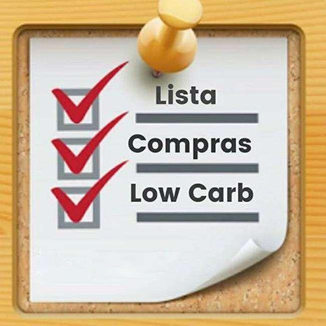 LISTA DE COMPRAS COMPLETA LOW CARB
