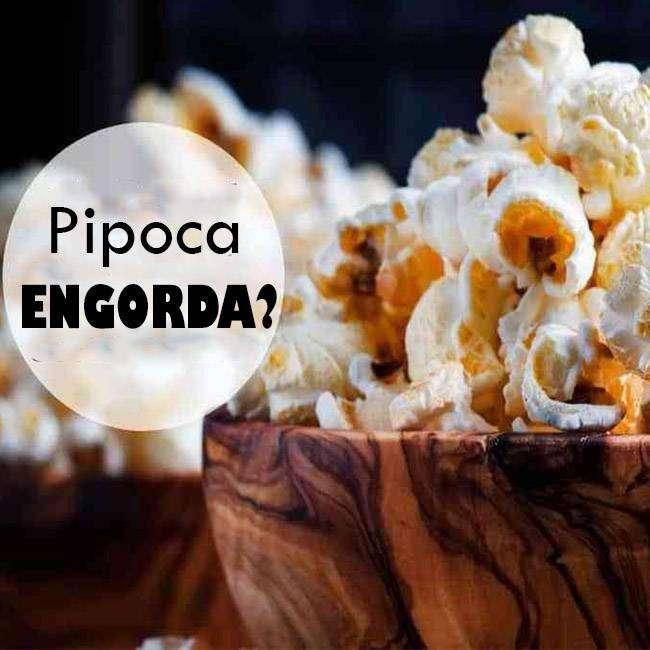 Pipoca-Engorda Pipoca Engorda?