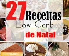 27 Receitas Low Carb de Natal
